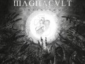 MAGNACULT - Infinitum 12-05-17