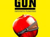 GUN - Favourite Pleasure 15-09-17