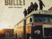 BULLET -Dust To Gold 20-04-18